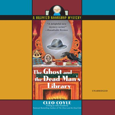 The Ghost and the Dead Man's Library Audiobook, by Cleo Coyle