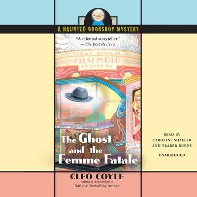 The Ghost and the Femme Fatale Audiobook, by Cleo Coyle