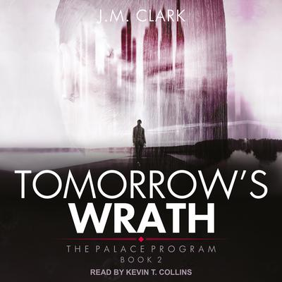 Tomorrows Wrath Audiobook, by J.M. Clark