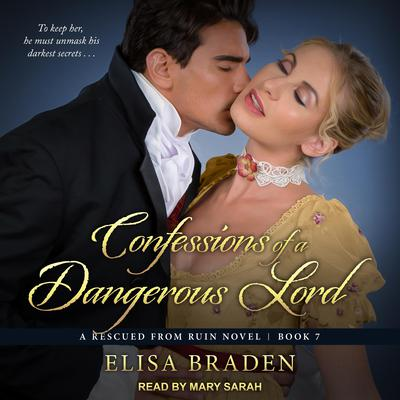 Confessions of a Dangerous Lord Audiobook, by