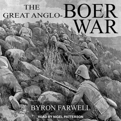 The Great Anglo-Boer War Audiobook, by Byron Farwell