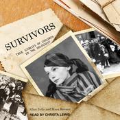 Survivors: True Stories of Children in the Holocaust Audiobook, by Allan Zullo