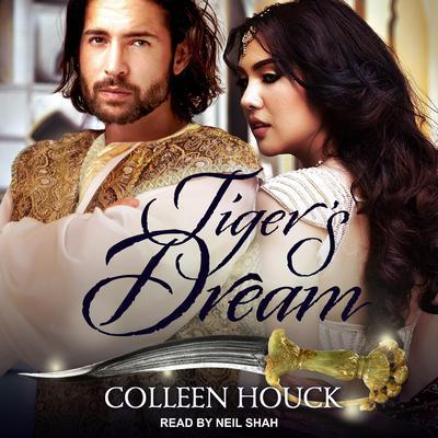 Tigers Dream Audiobook, by Colleen Houck