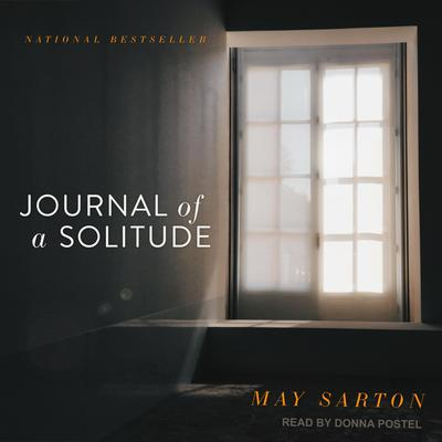 Journal of a Solitude Audiobook, by May Sarton