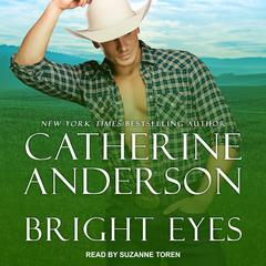 Bright Eyes Audiobook, by Catherine Anderson