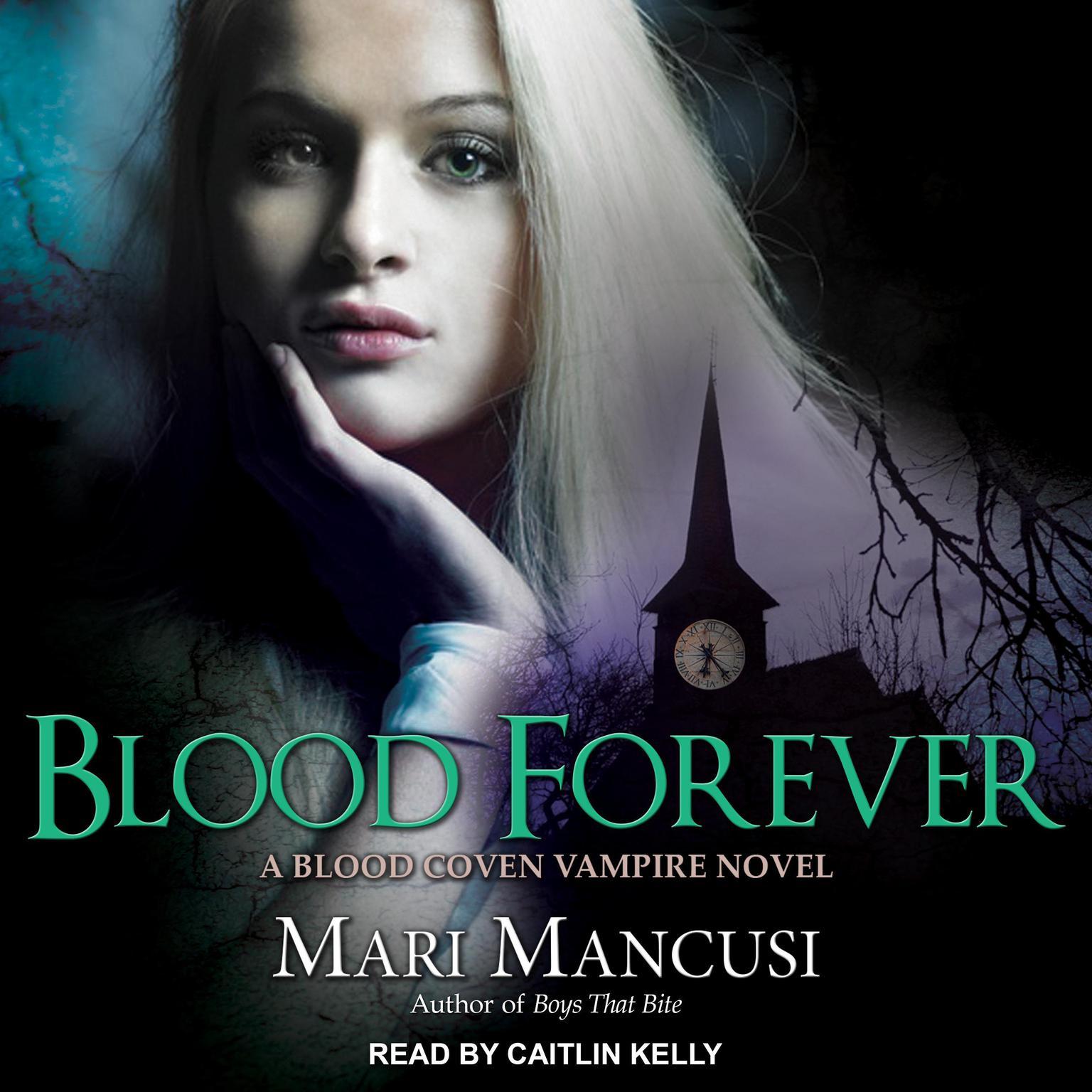Printable Blood Forever: A Blood Coven Vampire Novel Audiobook Cover Art