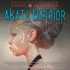 Akata Warrior Audiobook, by Nnedi Okorafor