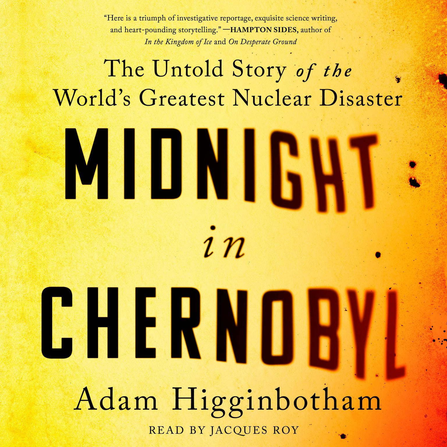 Printable Midnight in Chernobyl: The Story of the World's Greatest Nuclear Disaster Audiobook Cover Art