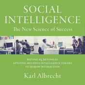Social Intelligence: The New Science of Success Audiobook, by Author Info Added Soon|