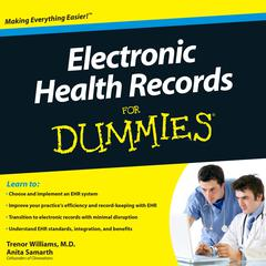 Electronic Health Records for Dummies Audiobook, by Trenor Williams, Trenor Williams, Anita Samarth