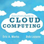 Executive's Guide to Cloud Computing Audiobook, by Author Info Added Soon