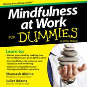 Mindfulness at Work For Dummies Audiobook, by Author Info Added Soon|