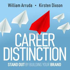 Career Distinction: Stand Out by Building Your Brand Audiobook, by Author Info Added Soon