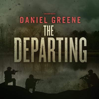 The Departing Audiobook, by Daniel Greene