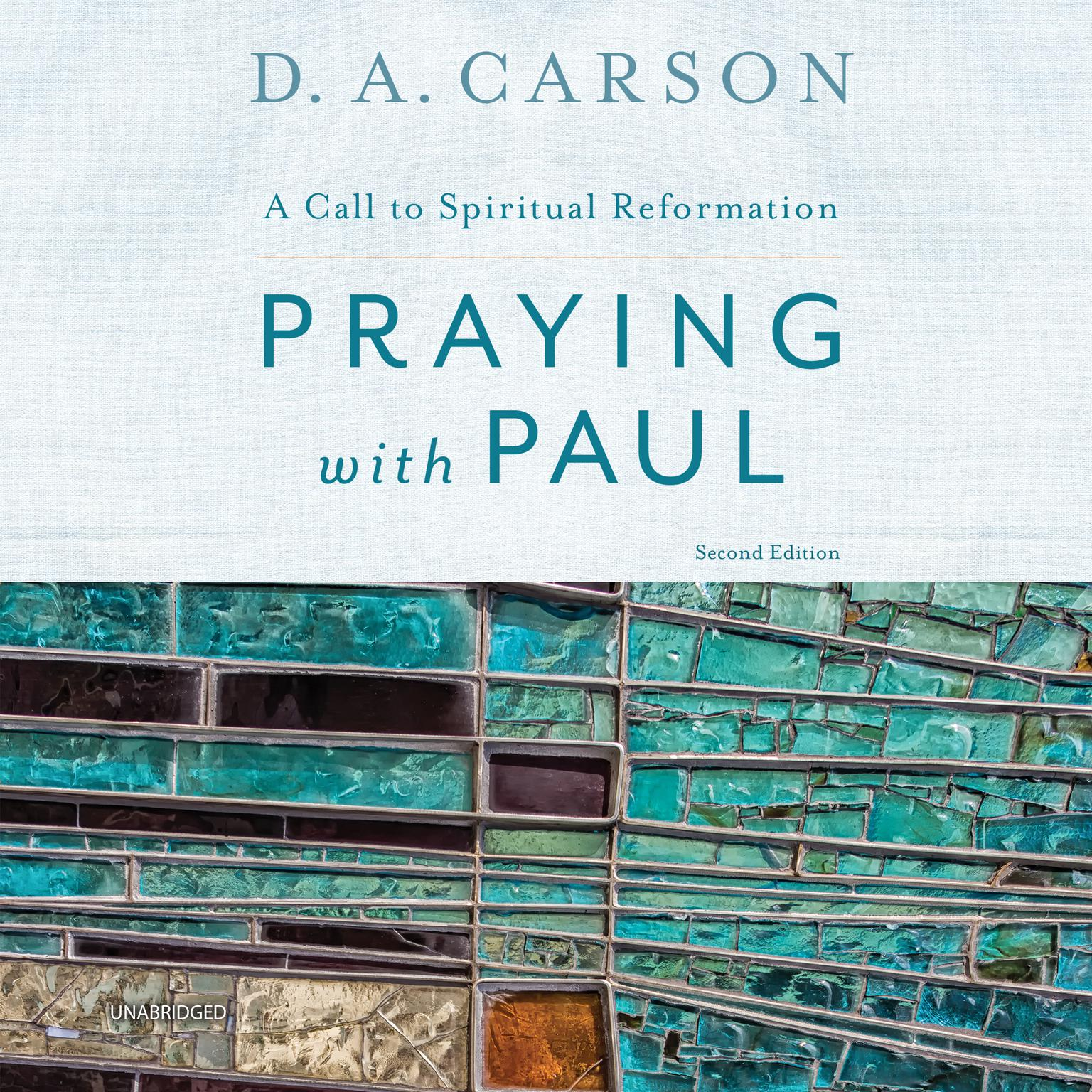 Printable Praying with Paul, Second Edition: A Call to Spiritual Reformation Audiobook Cover Art