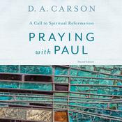 Praying with Paul, Second Edition