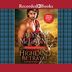 Highland Betrayal Audiobook, by Alyson McLayne
