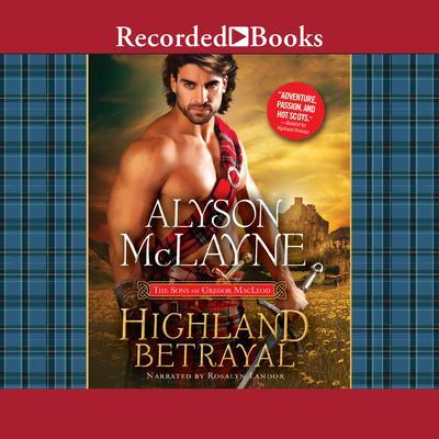 Highland Betrayal Audiobook, by Alyson McLayne