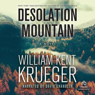Desolation Mountain Audiobook, by William Kent Krueger