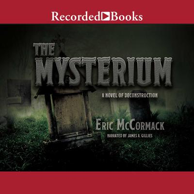 The Mysterium Audiobook, by Eric McCormack