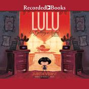 Lulu is Getting a Sister: (Who WANTS Her? Who NEEDS Her?) Audiobook, by Judith Viorst