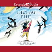 They Say Blue Audiobook, by Author Info Added Soon