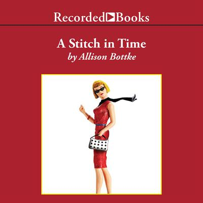 A Stitch in Time Audiobook, by Allison Bottke