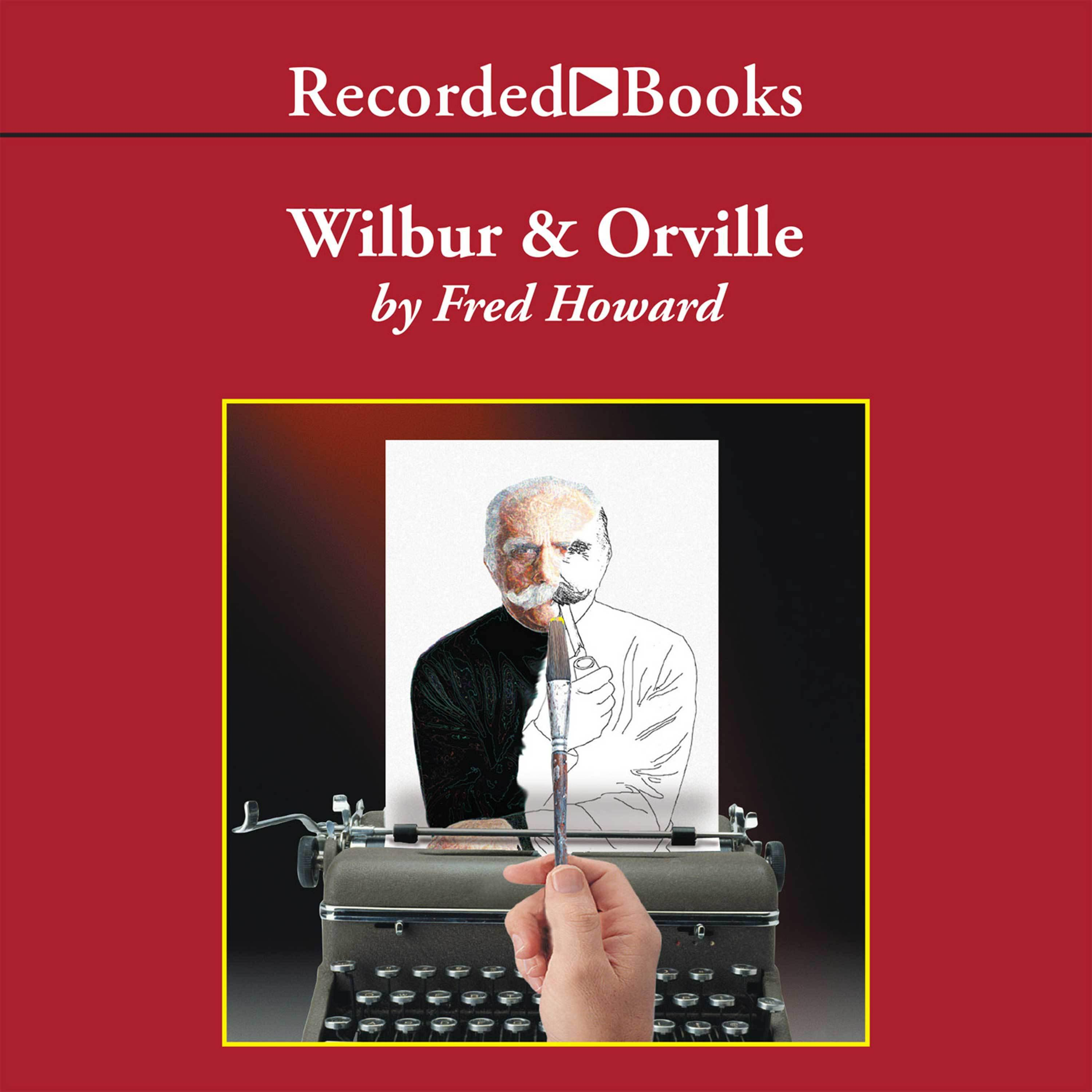 Printable Wilbur and Orville: A Biography of the Wright Brothers Audiobook Cover Art