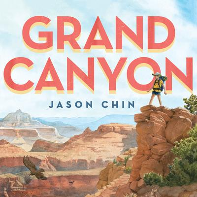 Grand Canyon Audiobook, by Jason Chin