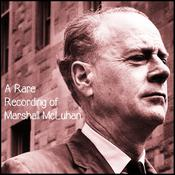 A Rare Recording of Marshall McLuhan Audiobook, by Author Info Added Soon