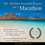 The 100 Most Powerful Prayers for a Marathon Audiobook, by Toby Peterson