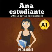 Ana, estudiante Audiobook, by Paco Ardit