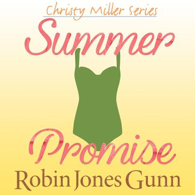 Summer Promise Audiobook, by Robin Jones Gunn
