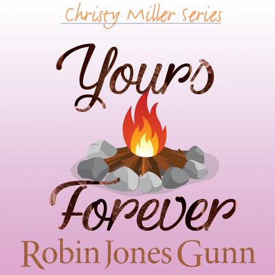 Yours Forever Audiobook, by Robin Jones Gunn