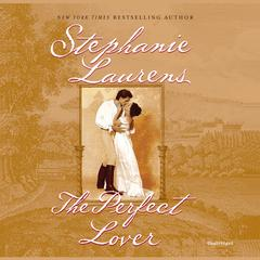 The Perfect Lover Audiobook, by Stephanie Laurens