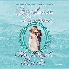 The Ideal Bride Audiobook, by Stephanie Laurens