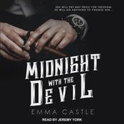 Midnight with the Devil: A Dark Romance Audiobook, by Author Info Added Soon