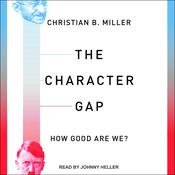 The Character Gap: How Good Are We? Audiobook, by Author Info Added Soon