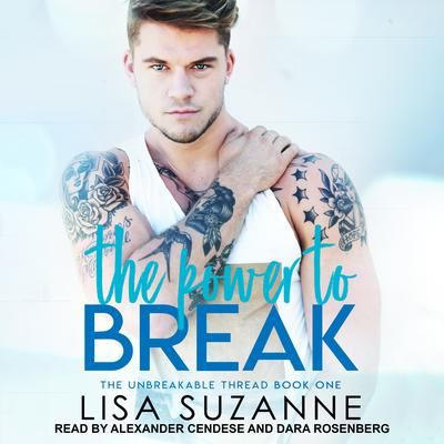 The Power to Break Audiobook, by Lisa Suzanne