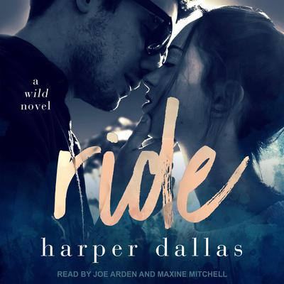 Ride Audiobook, by Harper Dallas
