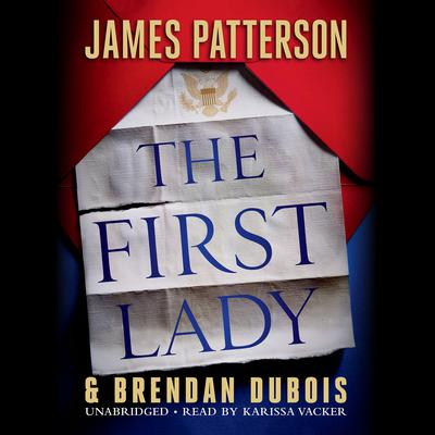 The First Lady Audiobook, by James Patterson