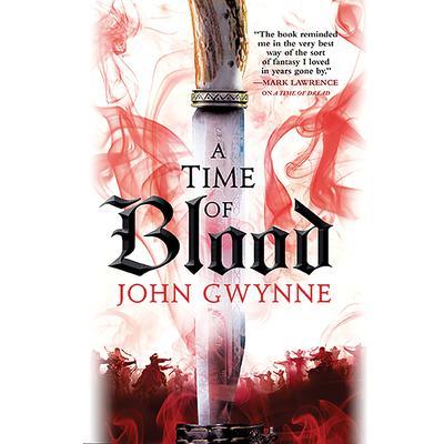A Time of Blood Audiobook, by John Gwynne