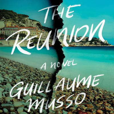 The Reunion Audiobook, by Guillaume Musso
