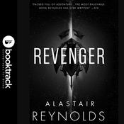 Revenger: Booktrack Edition Audiobook, by Alastair Reynolds|