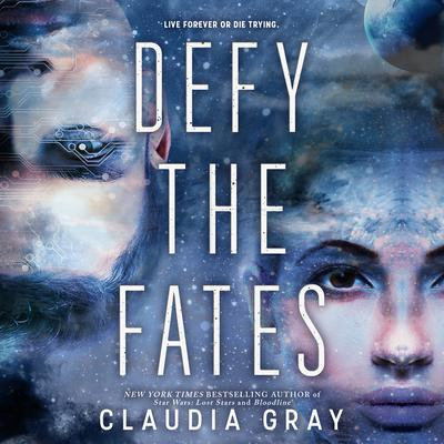 Defy the Fates Audiobook, by Claudia Gray