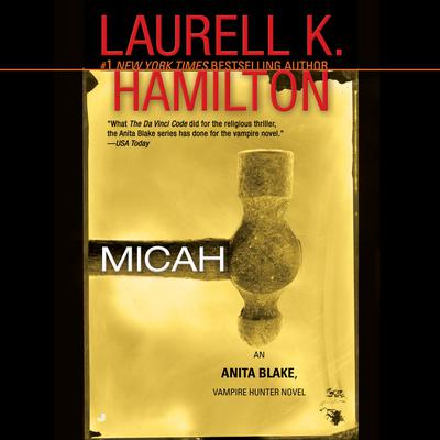 Micah: An Anita Blake, Vampire Hunter Novel Audiobook, by Laurell K. Hamilton