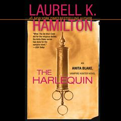 The Harlequin: An Anita Blake, Vampire Hunter Novel Audiobook, by Laurell K. Hamilton