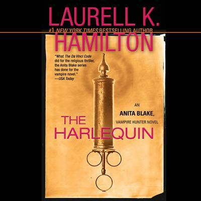 The Harlequin: An Anita Blake, Vampire Hunter Novel Audiobook, by Laurell K. Hamilton