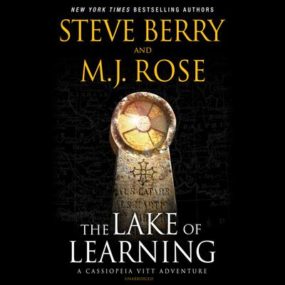 The Lake of Learning: A Cassiopeia Vitt Adventure Audiobook, by Steve Berry