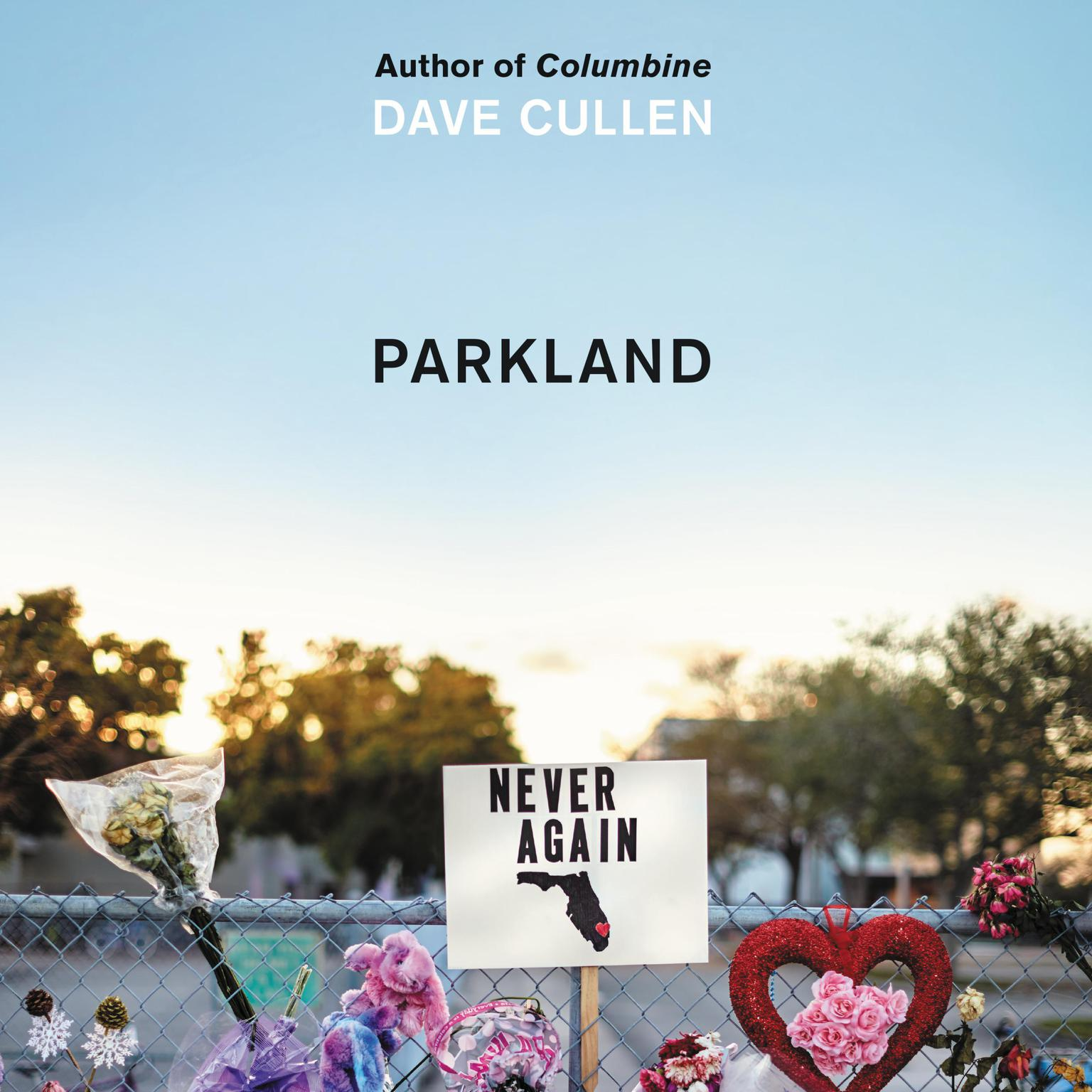Printable Parkland: Birth of a Movement Audiobook Cover Art